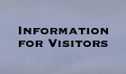 Information for Visitors